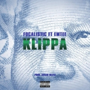 Focalistic - Focalistic – Klippa ft. Emtee